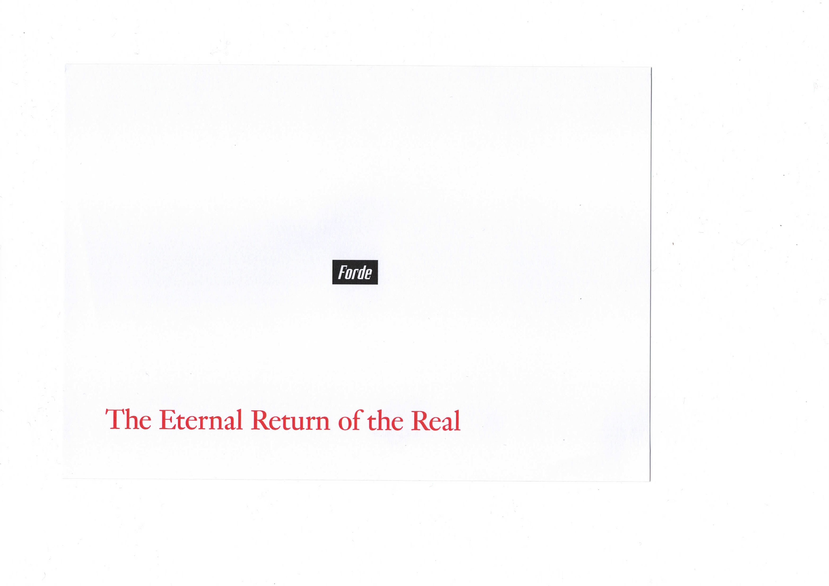 forde - flyer - The Eternal Return of the Real